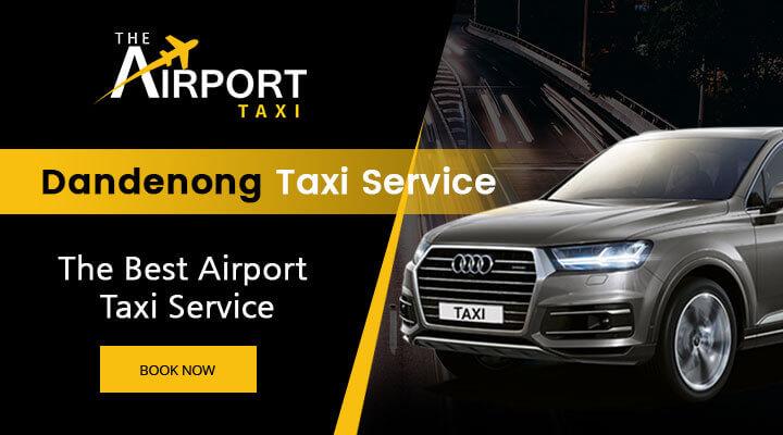Dandenong Taxi Service
